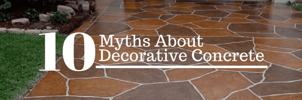 Myths of Decorative Concrete